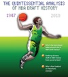 Who Da Man The Quintessential Analysis Of NBA Draft History 1947-2010