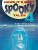 Hawai'i's Best Spooky Tales 4
