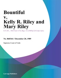 BOUNTIFUL V. KELLY R. RILEY AND MARY RILEY