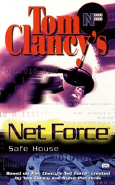 Tom Clancy's Net Force: Safe House PDF Download