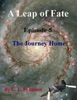 A Leap of Fate Episode 5 The Journey Home