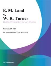 E. M. Land V. W. R. Turner