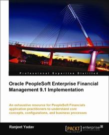ORACLE PEOPLESOFT ENTERPRISE FINANCIAL MANAGEMENT 9.1 IMPLEMENTATION