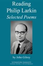 Reading Philip Larkin: Selected Poems