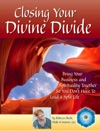 Closing Your Divine Divide