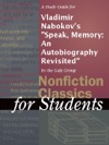 A Study Guide For Vladimir Nabokovs Speak Memory An Autobiography Revisited