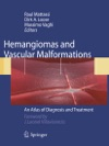 Hemangiomas And Vascular Malformations