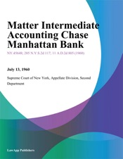 Download and Read Online Matter Intermediate Accounting Chase Manhattan Bank
