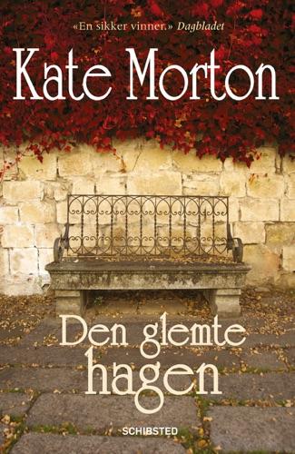 Kate Morton - Den glemte hagen