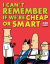 I Cant Remember If Were Cheap Or Smart
