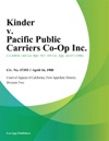 Kinder V Pacific Public Carriers Co-Op Inc