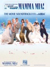 Mamma Mia - The Movie Soundtrack Songbook