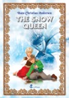 The Snow Queen An Illustrated Fairy Tale By Hans Christian Andersen