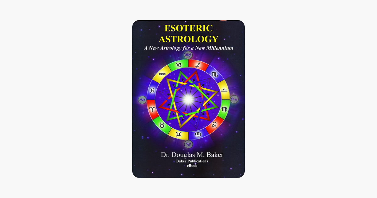 ‎Esoteric Astrology – A New Astrology for a New Millennium
