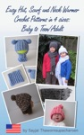 Easy Hat Scarf And Neck Warmer Crochet Patterns In 4 Sizes Baby To TeenAdult