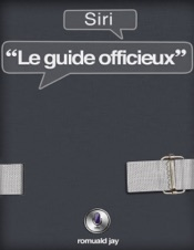 Siri - Le guide officieux