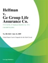 Helfman V Ge Group Life Assurance Co