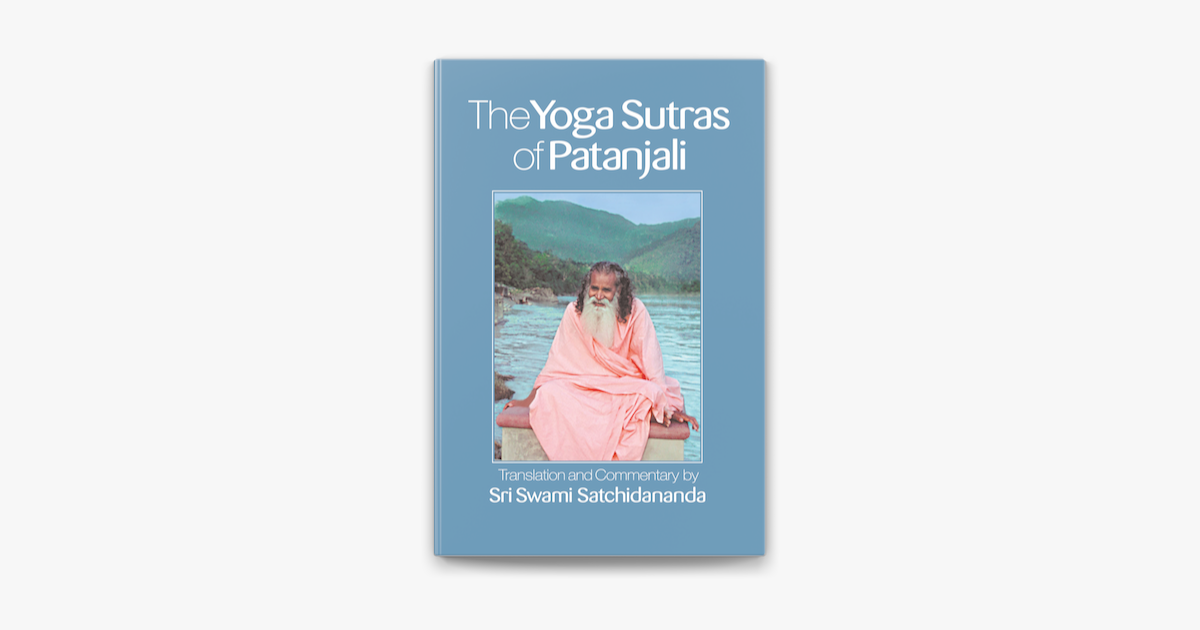 The Yoga Sutras of Patanjali - Sri Swami Satchidananda