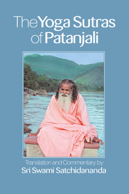 The Yoga Sutras of Patanjali - Sri Swami Satchidananda book