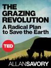 The Grazing Revolution