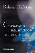 Carnavais, malandros e heróis Book Cover
