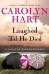 Laughed Til He Died