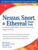 Nessus, Snort, And Ethereal Power Tools (Enhanced Edition)