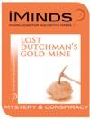 Lost Dutchmans Gold Mine