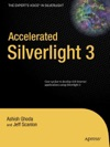 Accelerated Silverlight 3
