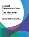 Coaxial Communications V Cna Financial