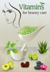 Vitamins For Beauty Care
