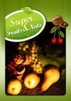Super Fruits And Nuts