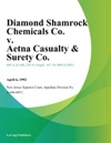 Diamond Shamrock Chemicals Co V Aetna Casualty  Surety Co