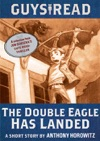 Guys Read The Double Eagle Has Landed