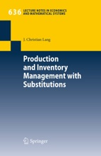 Production And Inventory Management With Substitutions