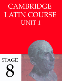 Cambridge Latin Course Unit 1 Stage 8