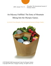An Odyssey Fulfilled: The Entry Of Mountain Biking Into The Olympic Games.