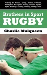 Brothers In Sport Rugby Irish Rugby Family Dynasties