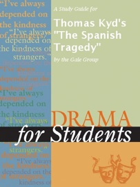 A Study Guide For Thomas Kyd S The Spanish Tragedy