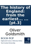 The History Of England From The Earliest Times To The Death Of George II By Dr Goldsmith  Pt3