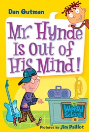 My Weird School 6 Mr Hynde Is Out Of His Mind