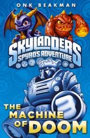 Skylanders The Machine Of Doom