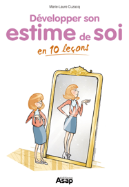 L'estime de soi en 10 leçons