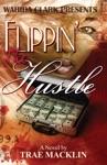 Flippin The Hustle