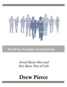 The 20 Key Principles of Goal Setting
