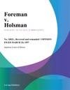 Foreman V Holsman