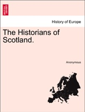Download and Read Online The Historians of Scotland. VOL. II