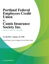 Portland Federal Employees Credit Union V Cumis Insurance Society Inc