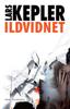 Lars Kepler & Jesper Klint Kistorp - Ildvidnet artwork