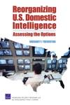 Reorganizing US Domestic Intelligence
